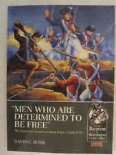 """Men who are Determined to be Free"" - The American Assault on Stony Point"