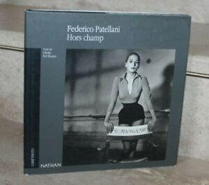 Federico Patellani - Hors champ (ed nathan 1998)