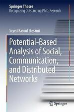 Potential-Based Analysis of Social, Communication, and Distributed Networks: ...