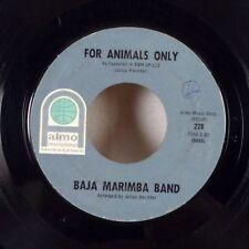 "Baja Marimba Band For Animals Only / Yellow Bird 7"" 45 Almo EX"