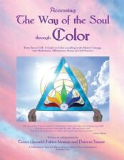 Accessing the Way of the Soul through Color (Hardcover 2007) 0979552508