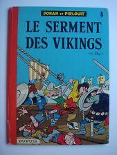 JOHAN ET PIRLOUIT - LE SERMENT DES VIKINGS - PEYO - DUPUIS - DOS ROND - 1974