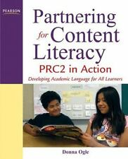 Partnering for Content Literacy : PRC2 in Action. Developing Academic...