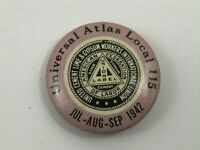 1942 Vintage Universal Atlas 115 Union Pin Cement Lime Gypsum Workers AF of L F3