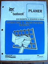 Bobcat PLANER Operation & Maintenance Manual w/n 052300701 & 303600101 & above