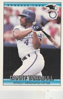 FREE SHIPPING-MINT-1992 Donruss #26 Danny Tartabull Kansas City Royals Baseball