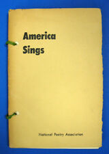 National Poetry Association. / AMERICA SINGS  1957 Anthology of College Poetry