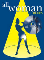 All Woman Blues (Book And CD) Piano, Vocal & Guitar (with Chord Boxes) Sheet Mus