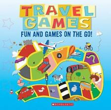 Travel Games: Fun and Games on the Go by Scholastic Kids Travel games book