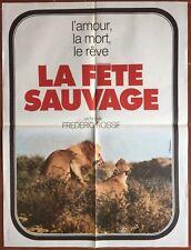Affiche LA FETE SAUVAGE Lions FREDERIC ROSSIF 60x80cm *