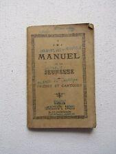 MANUEL de la JEUNESSE - PRIÈRES et CANTIQUES - 1906