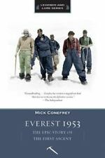 Everest 1953 : The Epic Story of the First Ascent by Mick Conefrey