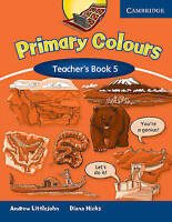 Primary Colours Level 5 Teacher's Book, Littlejohn, Andrew, Hicks, Diana, Very G