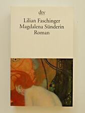 Lilian Faschinger Magdalena Sünderin Roman dtv