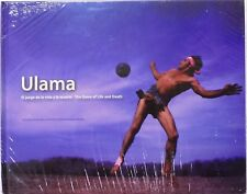 Ulama. El juego de la vida y la muerte/Game of Life and Death English/Spanish