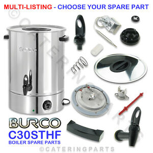 BURCO ELECTRIC SPARE PARTS MANUAL FILL C30 STHF 30 LITRE HOT WATER BOILER URN