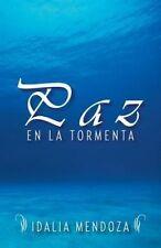 NEW Paz En La Tormenta (Spanish Edition) by Idalia Mendoza