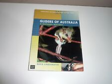 GLIDERS OF AUSTRALIA A NATURAL HISTORY BY DAVID LINDENMAYER