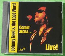 Johnny NEEL & THE LAST WORD  : Comin' atcha live