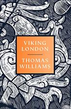 Viking London, Williams, Thomas, Good Condition Book, ISBN 0008299862