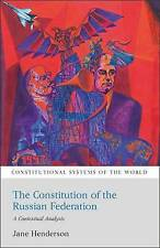 Constitution of the Russian Federation: A Contextual Analysis (Constitutional Sy