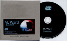 M. WARD Sweetheart 2012 UK 1-trk promo CD Bella Union