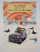 Les aventures de la 2 CV homme des neiges Tintin Brochure publicitaire Citroën