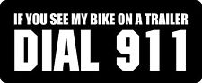 3 - If You See My Bike On A Trailer  Hard Hat / Biker Helmet Sticker BS 1291