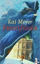 Frostfeuer von Kai Meyer   Buch   Zustand sehr gut