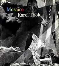 Mosaico - Karel Thole
