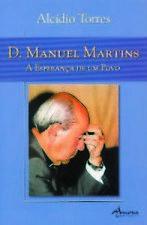 D. MANUEL MARTINS-A ESPERANÇA DE UM POVO. ENVÍO URGENTE (ESPAÑA)
