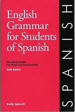 English Grammar for Students of Spanish - 5th Edition by Emily Spinelli Book