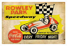 ROWLEY PARK SPEEDWAY EVERY FRIDAY NIGHT TIN SIGN 20 X 30 cm.  ROWLEY PARK SIGN