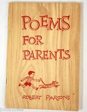 1956 Vintage Book - Poems For Parents by Robert Parsons - Moody Bible Institute
