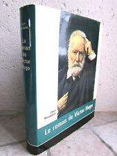 Le roman de Victor Hugo, Rousselot 1964 biographie, édition cartonnée illustrée