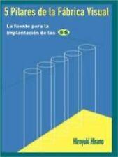 5 Pilares de Fabrica Visual Vol. 5 : La Fuente para la Implantacion de las by...
