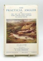 The practical angler by W C Stewart - 1950 - Very good condition - Collectable