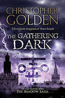 The Gathering Dark by Christopher Golden (Paperback)