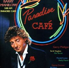 Barry Manilow - 2:00 Am Paradise Cafe [New CD]
