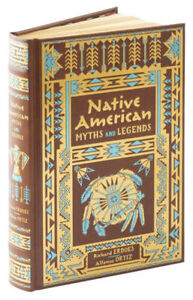 *New Sealed LeatherBound* NATIVE AMERICAN MYTHS AND LEGENDS by Richard Erdoes