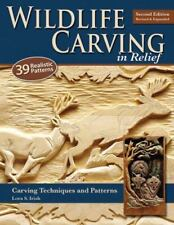 Wildlife Carving in Relief, Second Edition Revised and Expanded: Carving Techn..