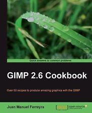 GIMP 2. 6 Cookbook (2011) by Juan Manuel Ferreyra Softcover