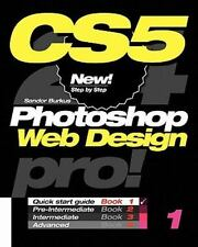 Photoshop CS5 Web Design, Pro! Book 1: Quick Start Guide-ExLibrary