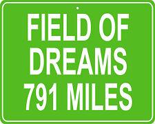 Field of Dreams baseball field in Dyersville, IA custom mileage sign your house