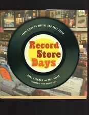 Record Store Days: From Vinyl to Digital and Back Again. Hardcover Book