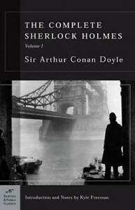 The Complete Sherlock Holmes, Volume I (Barnes & Noble Classics Series) - GOOD