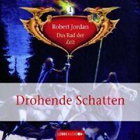 ROBERT JORDAN - DAS RAD DER ZEIT: FOLGE 1 - DROHENDE SCHATTEN 6 CD NEU