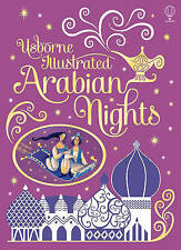 Illustrated Arabian Nights (Usborne Illustrated Story Collections), Very Good Co