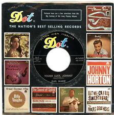 """Teen 45:  GAIL MARIE """"Tough Luck, Johnny / Ballad Of Berlin""""  1961  Dot  VG+"""