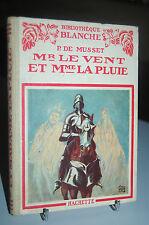 MONSIEUR LE VENT ET MADAME LA PLUIE Paul de Musset